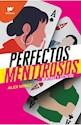 Libro Perfectos Mentirosos