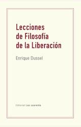 Papel LECCIONES DE FILOSOFÍA DE LA LIBERACIÓN