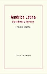 Papel AMÉRICA LATINA DEPENDENCIA Y LIBERACIÓN