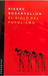 Papel EL SIGLO DEL POPULISMO
