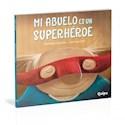 Libro Mi Abuelo Es Un Superheroe