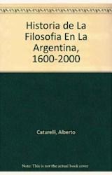 Papel HISTORIA DE LA FILOSOFIA EN LA ARGENTINA (1600-2000)