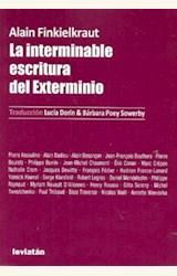 Papel LA INTERMINABLE ESCRITURA DEL EXTERMINIO