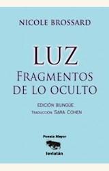 Papel LUZ. FRAGMENTOS DE LO OCULTO