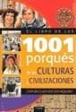 Libro El Libro De Los 1001 Porques De Las Culturas Y Civilizacion