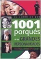 Libro El Libro De Los 1001 Porques De Las Grandes Personalidades