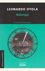 Papel BOLONQUI. EL FIN DEL MUNDO EN 1910