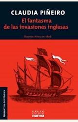 Papel EL FANTASMA DE LAS INVASIONES INGLESAS. BUENOS AIRES EN 1806