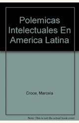 Papel POLEMICAS INTELECTUALES EN AMERICA LATINA