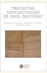 Papel TRAVESIAS INTELECTUALES DE PAUL GROUSSAC