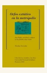 Papel ORFEO EXTATICO EN LA METROPOLIS
