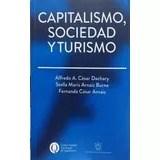 Papel CAPITALISMO SOCIEDAD Y TURISMO