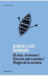 Papel EL OTRO, EL MISMO / PARA LAS SEIS CUERDAS / ELOGIO DE LA SOMBRA