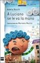 Libro A Luciano Se Le Va La Mano