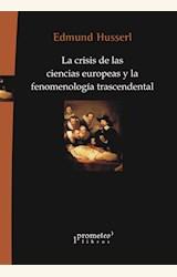 Papel LA CRISIS DE LAS CIENCIAS EUROPEAS Y LA FENOMENOLOGÍA TRASCENDENTAL