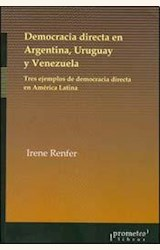 Papel DEMOCRACIA DIRECTA EN ARGENTINA, URUGUAY Y VENEZUELA