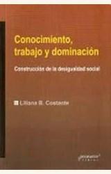 Papel CONOCIMIENTO: TRABAJO Y DOMINACION