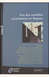 Papel LOS DOS MODELOS ECONOMICOS EN DISPUTA