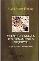 Papel METÁFORA Y NUEVOS POSICIONAMIENTOS SUBJETIVOS