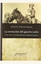Papel LA INVENCIÓN DEL GAUCHO JUDÍO