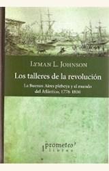 Papel LOS TALLERES DE LA REVOLUCIÓN