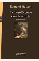 Papel LA FILOSOFÍA COMO CIENCIA ESTRICTA Y OTROS TEXTOS