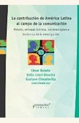 Papel LA CONTRIBUCION DE AMERICA LATINA AL CAMPO DE LA COMUNICACION