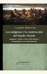 Papel LOS INDIGENAS Y LA CONSTRUCCION DEL ESTADO-NACION