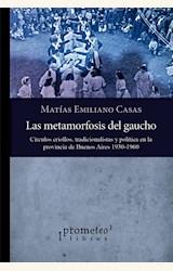 Papel LAS METAMORFOSIS DEL GAUCHO