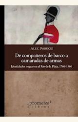 Papel DE COMPAÑEROS DE BARCO A CAMARADAS DE ARMAS