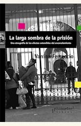 Papel LA LARGA SOMBRA DE LA PRISION
