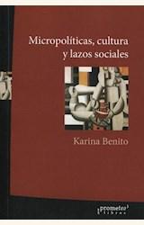 Papel MICROPOLÍTICAS, CULTURA Y LAZOS SOCIALES