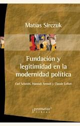 Papel FUNDACIÓN Y LEGITIMIDAD EN LA MODERNIDAD POLÍTICA