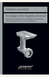 Papel EL TRABAJO COMO TRAGEDIA UNIVERSAL