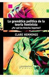 Papel LA GRAMÁTICA POLÍTICA DE LA TEORÍA FEMINISTA