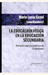 Papel LA EDUCACIÓN FÍSICA EN LA EDUCACIÓN SECUNDARIA