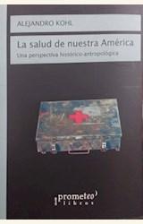 Papel LA SALUD DE NUESTRA AMÉRICA