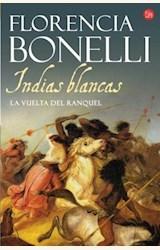 Papel INDIAS BLANCAS II LA VUELTA DE RANQUEL