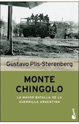 Papel MONTE CHINGOLO. LA MAYOR BATALLA DE LA GUERRILLA ARGENTINA