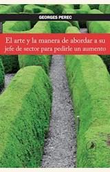 Papel EL ARTE Y LA MANERA DE ABORDAR A SU JEFE DE SECTOR PARA PEDIRLE UN AUMENO