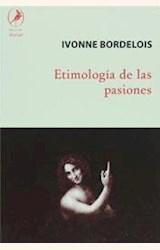 Papel ETIMOLOGIA DE LAS PASIONES