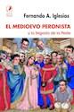 Libro El Medioevo Peronista