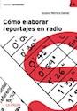Libro Como Elaborar Reportajes En Radio