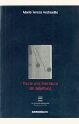 Papel HACIA UNA LITERATURA SIN ADJETIVOS