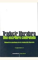 Papel TRADUCIR LITERATURA, UNA ESCRITURA CONTROLADA