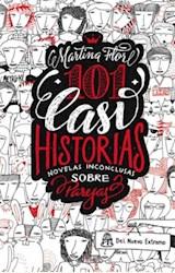 Papel 101 CASI HISTORIAS NOVELAS INCONCLUSAS SOBRE PAREJAS