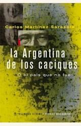 Papel LA ARGENTINA DE LOS CACIQUES