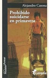 Papel PROHIBIDO SUICIDARSE EN PRIMAVERA