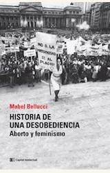 Papel HISTORIA DE UNA DESOBEDIENCIA. ABORTO Y FEMINISMO