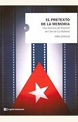 Papel EL PRETEXTO DE LA MEMORIA